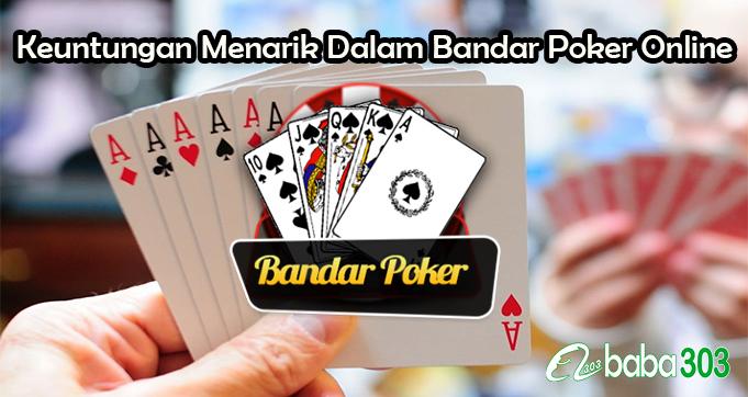 Keuntungan Menarik Dalam Bandar Poker Online Resmi
