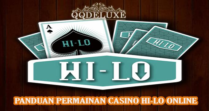 Panduan Bermain Judi HI-LO Casino Online